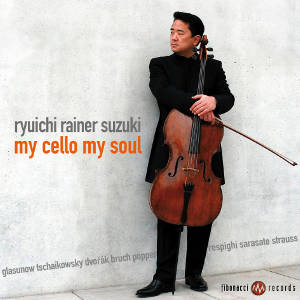 Ryuichi Rainer Suzuki, My Cello My Soul / fibonacci records
