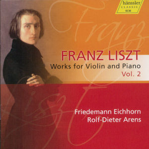 Franz Liszt Works for Violin and Piano Vol. 2 / hänssler CLASSIC