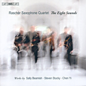 The Eight Sounds, Works by Sally Beamish, Steven Stuck, Chen Yi / BIS
