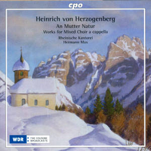 Heinrich von Herzogenberg An Mutter Natur Works for Mixed Choir a cappella / cpo