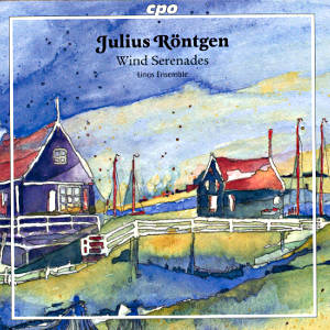 Julius Röntgen<br />Chamber Works for Winds