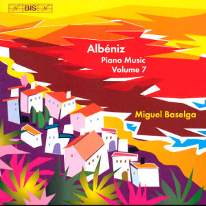 Albéniz, Piano Music Volume 7 / BIS