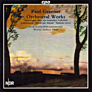 Paul Graener Orchestra Works Vol. 1 / cpo