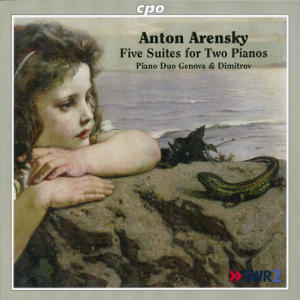 Anton Arensky, Five Suites for Two Pianos / cpo