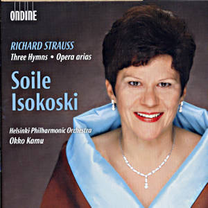 Soile Isokoski, Richard Strauss - Three Hymns, Opera Arias / Ondine