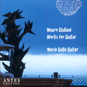 Mauro Giuliani Works for Guitar / Antes