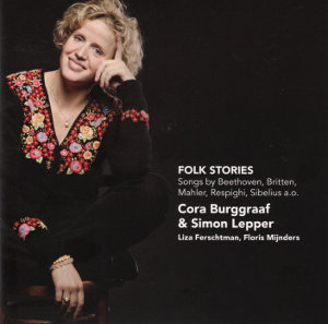 Folk Stories Songs by Beethoven, Britten, Mahler, Respighi, Sibelius a.o. / Challenge Classics