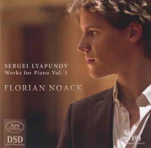 Sergei Lyapunow<br />Works for Piano Vol. 1