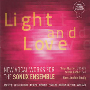 Light and Love, New Vocal Works for the Sonux Ensemble / Rondeau