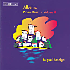 Albéniz, Piano Music · Volume 8 / BIS