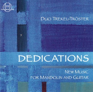 Dedications, New Music for Mandolin and Guitar / Thorofon