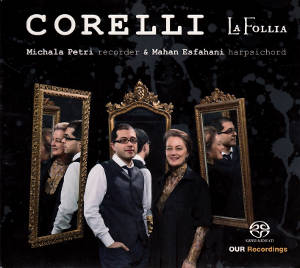 Arcangelo Corelli, Six Sonatas op. 5 no. 7-12 / OUR Recordings