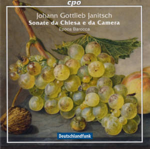 Johann Gottlieb Janitsch Sonate da Chiesa e da Camera / cpo
