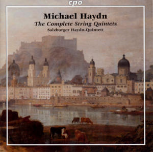 Michael Haydn, The Complete String Quintets / cpo