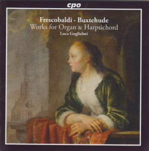 Frescobaldi · Buxtehude<br />Works for Organ & Harpsichord