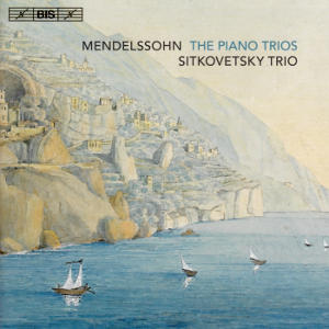 Mendelssohn, The Piano Trios / BIS