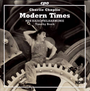 Charles Chaplin Modern Times, The Complete Film Music / cpo