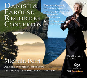 Danish & Faroese Recorder Concertos / OUR Recordings