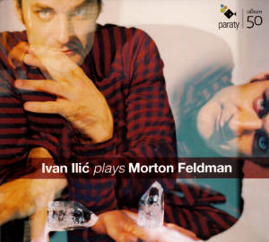 Ivan Ilić plays Morton Feldman