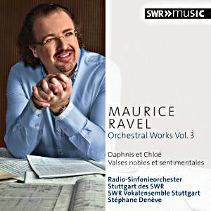 Maurice Ravel, Orchestral Works Vol. 3 / SWRmusic