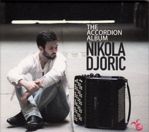 Nikola Djoric, The Accordion Album / orlando records
