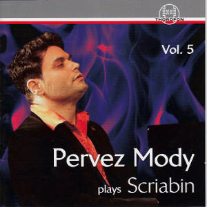 Pervez Mody plays Scriabin Vol. 5