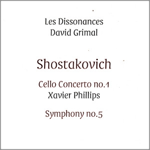 Les Dissonaces • David Grimal, Shostakovich / Dissonances Records