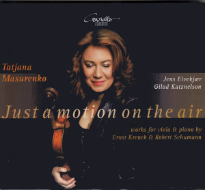 Just a motion on the air, works for viola & piano by Ernst Krenek & Robert Schumann / Coviello Classics