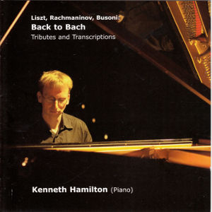 Back to Bach, Liszt, Rachmaninov, Busoni: Tributes and Transcriptions / Prima Facie