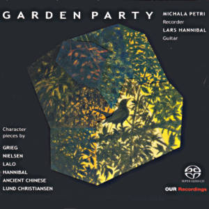 Garden Party, Character Pieces by Grieg, Nielsen,Lalo, Hannibal, Ancient Chinese, Lund Christiansen / OUR Recordings