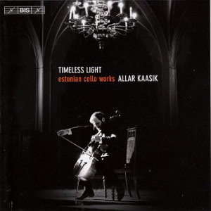 Timeless Light, estonian cello works / BIS