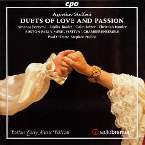Agostino Steffani, Duets of Love and Passion / cpo