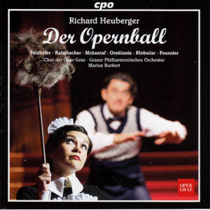 Richard Heuberger, Der Opernball / cpo