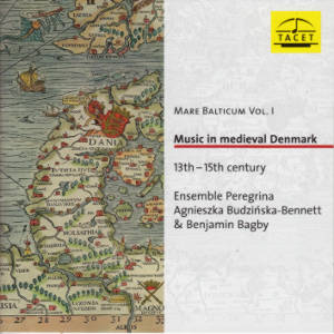 Mare Balticum Vol. 1, Music in medieval Denmark / Tacet