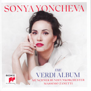 Sonya Yoncheva, The Verdi Album / Sony Classical