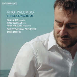 Vito Palumbo, Three Concertos / BIS