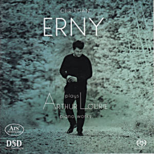 Christian Erny, plays Arthur Lourié piano works / Ars Produktion