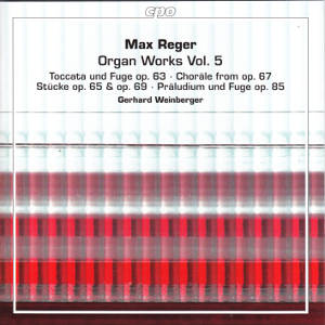 Max Reger, Organ Works Vol. 5 / cpo