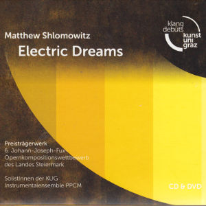 Matthew Shlomowitz, Electric Dreams / Klangdebüts