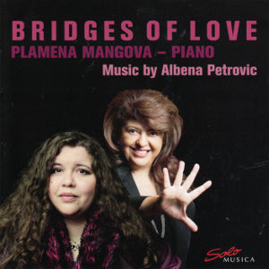 Bridges of Love, Music by Albena Petrovic