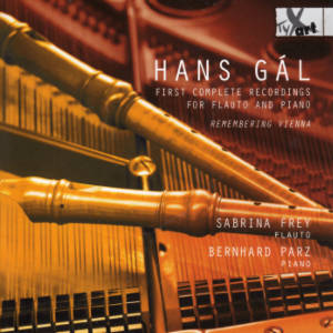 Hans Gál, First Complete Recordings for Flauto and Piano