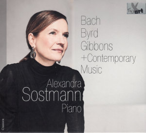 Bach, Byrd, Gibbons + Contemporary Music, Alexandra Sostmann, Piano