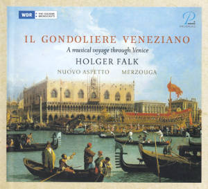 Il Gondoliere Veneziano, A musical voyage through Venice