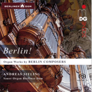 Berlin!, Organ Works by Berlin Composers