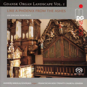 Gdansk Organ Landscapes Vol. 1, Like a Phoenix from the Ashes
