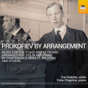 Prokofiev by Arrangement, Music for Violin and Piano