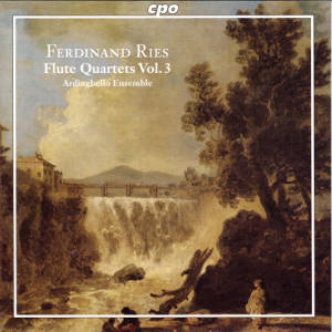 Ferdinand Ries, Complete Chamber Music for Flute & Strings Vol. 3