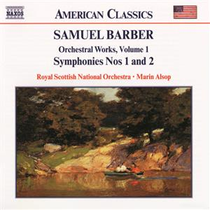 Samuel Barber – Orchestral Works Vol. 1 / Naxos