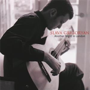 Slava Grigoryan – Another Night In London / Sony Classical