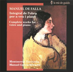 De Falla – Complete Works for Voice and Piano / la mà de guido